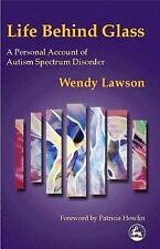 Life Behind Glass: A Personal Account of Autism Spectrum Disorder, General, Wome