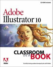 Adobe Illustrator 10 - Classroom in a Book - Paperback Excellent & Complete w/CD