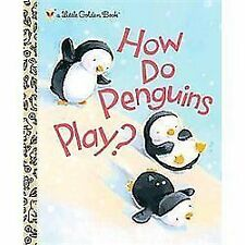 NEW - How Do Penguins Play? by Muldrow, Diane