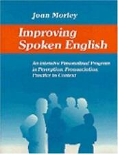 Improving Spoken English: An Intensive Personalized Program in Perception, Pronu