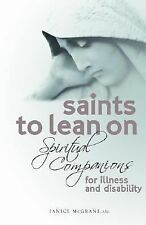 Saints to Lean on: Spiritual Companions for Illness And Disability