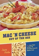 Mac 'N Cheese to the Rescue: 101 Easy Ways to Spice Up Everyone's Favorite Boxed