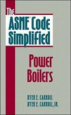 The ASME Code Simplified: Power Boilers-ExLibrary