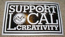 FLYING DOG Support Local Creativity STICKER decal craft beer brewing brewery