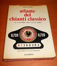 BOSI, ATLANTE del CHIANTI CLASSICO, le fattorie del Gallo Nero - Sansoni, 1972