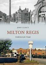 Milton Regis Through Time, John Clancy, New Book