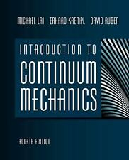Introduction to Continuum Mechanics No. 1 by David Ruben, Michael Lai and Erh...