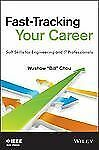 Fast-Tracking Your Career: Soft Skills for Engineering and IT Professionals, Cho