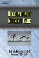 Delegation of Nursing Care