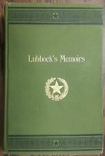 Six Decades in Texas - 1900 FIRST EDITION - Francis Richard Lubbock / CW Raines