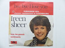 IREEN SHEER Bye bye i love you 2041539 EUROVISION Luxembourg 1974