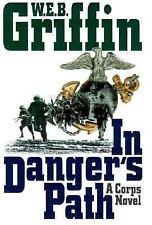 Corps Ser.: In Danger's Path Bk. 8 by W. E. B. Griffin (1999, Hardcover)