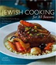 Jewish Cooking For All Seasons: Fresh, Flavorful Kosher Recipes for Holidays...