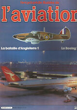 ENCYCLOPEDIE AVIATION N°21 LA BATAILLE D'ANGLETERRE 1 / LE BOEING 747