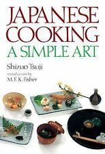 Japanese Cooking : A Simple Art by Shizuo Tsuji (1980, Hardcover)