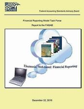 Electronic Web Based Financial Reporting by Federal Accounting Standards Advisor