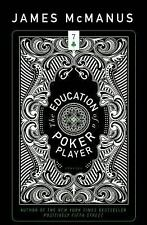 The Education of a Poker Player (American Reader) McManus, James