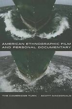 American Ethnographic Film and Personal Documentary: The Cambridge Turn by...