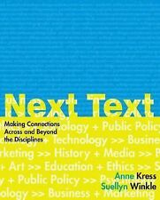 NextText: Making Connections Across and Beyond the Disciplines, Anne Kress, Suel