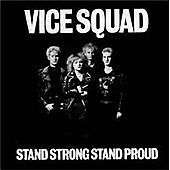 Vice Squad - Stand Strong Stand Proud ( CD 2012 ) NEW / SEALED