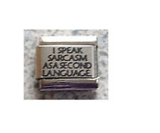 9mm Classic Size Italian Charm  L51 I speak sarcasm as a 2nd language