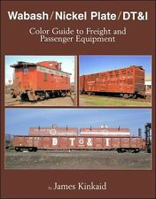 Wabash / Nickel Plate / DT&I Color Guide to Freight & Passenger Equipment