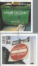 CD--SLUM VILLAGE -- -- DIRTY DISTRICT