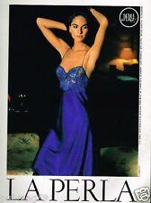 Publicité advertising 1991 Lingerie nuisette La Perla