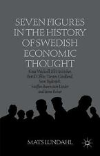 Seven Figures in the History of Swedish Economic Thought : Knut Wicksell, Eli...