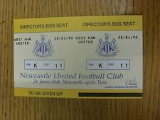 28/04/1990 Ticket: Newcastle United v West Ham United [Directors Box - Complete]