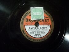 "BAND OF H.M. WELSH GUARDS ""Cupid's Army / Serenade"" Broadcast 23cm 78rpm"