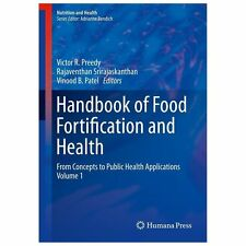 Handbook of Food Fortification and Health Vol. 1 : From Concepts to Public...