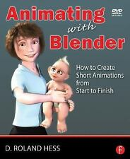 Animating with Blender: How to Create Short Animations from Start to Finish, Rol