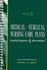 Medical-Surgical Nursing Care Plans: Nursing Diagnoses and Interventions (3rd Ed