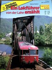 Eisenbahn Journal Special n°5 1992 - Ein Lokfuhrer von der Lahn erzahlt - Tr.22