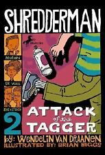 Shredderman: Attack of the Tagger-ExLibrary