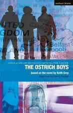 Ostrich Boys (Critical Scripts) by Gray, Keith; Miller, Carl
