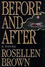 "NEW*NEVER OPENED OR READ! ""BEFORE AND AFTER~A NOVEL~ROSELLEN BROWN""  HC/DJ"