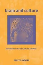 Brain and Culture: Neurobiology, Ideology, and Social Change (MIT Press), Wexler