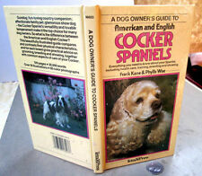 Cocker Spaniel; Dog Owner'S Guide To The American, English,1987,Frank Kane,Ills