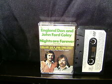 ENGLAND DAN AND JOHN FORD COLEY NIGHTS ARE FOREVER – RARE CASSETTE TAPE NM