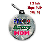Proud Army  Mom Zipper Pull Bag Tag Purse Charm with Camo Background