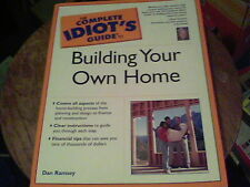 The Complete Idiot's Guide to Building Your Own Home by Dan Ramsey s10