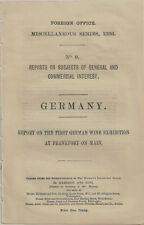 1886 First German Wine Exposition -The British Consul Report