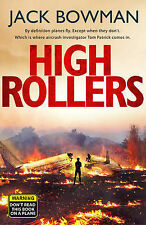 Bowman, Jack High Rollers: Aviation Thriller Very Good Book