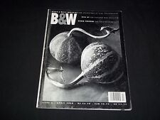 2000 APRIL B&W BLACK & WHITE MAGAZINE - BEAUTIFUL FRONT COVER - PHOTOGRAPHY