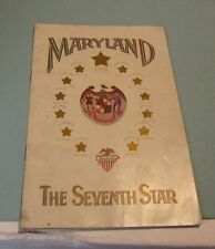 1904 The Seventh Star Facts and Figures About the State of Maryland Photos Map