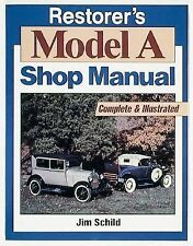 Restorer's Model A Shop Manual (Motorbooks Workshop), Schild, Jim, Good Book