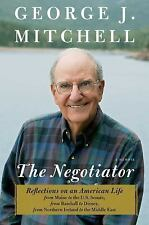 The Negotiator: A Memoir, Mitchell, George J., New Book