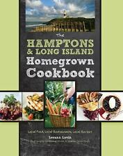 THE HAMPTONS AND LONG ISLAND HOMEGROWN COOKBOOK Local Food, Local Restaurants